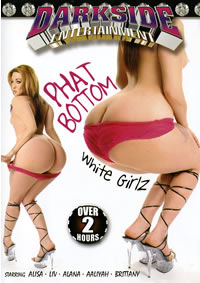 Phat Bottom White Girlz