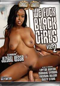 We Fuck Black Girls 02