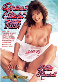 Dirtiest Chicks Of Classic Porn