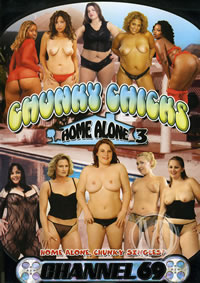 Chunky Chicks Home Alone 03