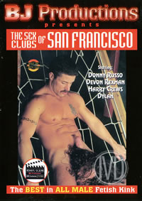Sex Clubs Of San Francisco {rr}