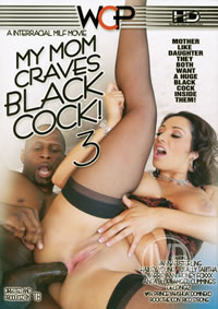 My Mom Craves Black Cock 03