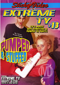 Extreme Ty 13 Pumped And Stuffed
