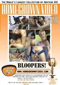 Homegrown Video 596 Bloopers