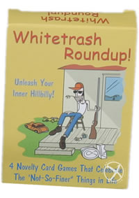 Whitetrash Roundup!(individual)