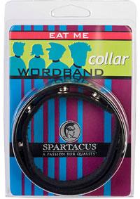 Wordband Collar - Eat Me